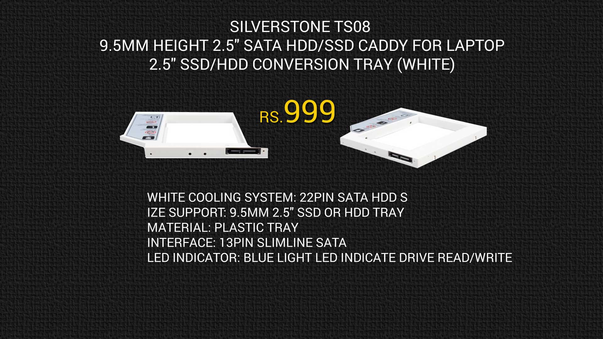 SilverStone-TS08-9.5mm-Height-2.5-SATA-HDD-SSD-Caddy-for-Laptop1